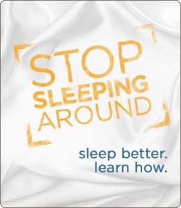 Stop Sleeping Around