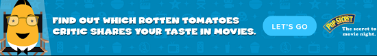 Pop Secret Rotten Tomatoes Find Your Critic