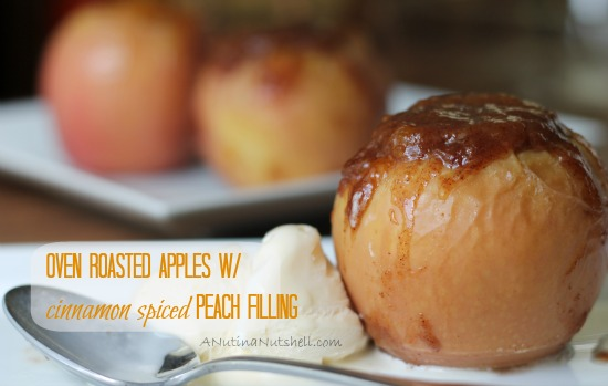 Oven Roasted Apples with Cinnamon Spiced Peach Filling recipe