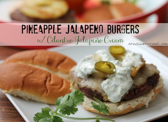 Pineapple Jalapeno Burgers with Cilantro Jalapeno Cream #recipe