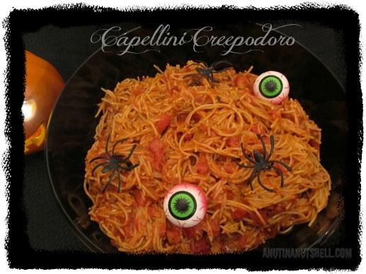 Capellini Creepodoro - Halloween food