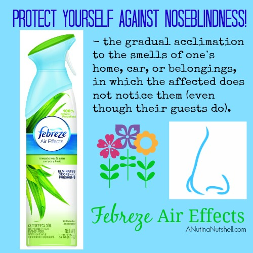 Febreze Air Effects - protect yourself against noseblindness