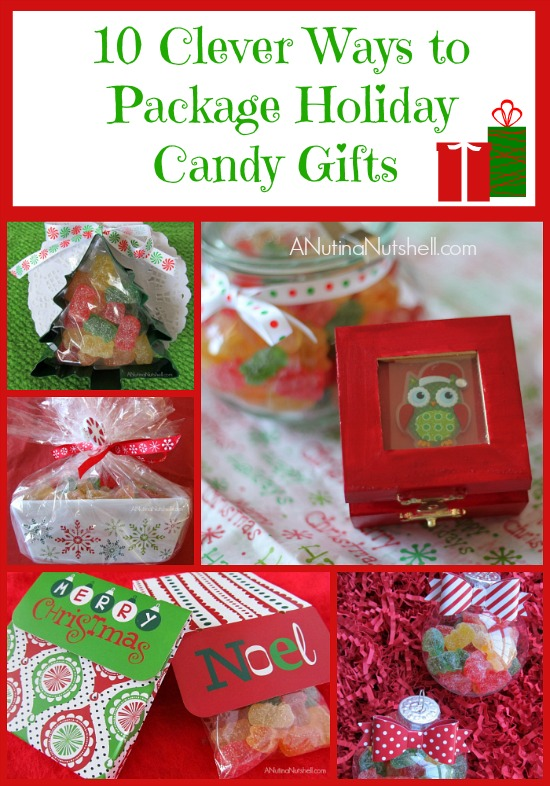 10 Clever Ways to Package Holiday Candy Gifts