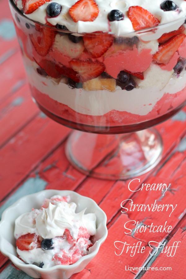 Creamy Strawberry Shortcake Trifle Fluff