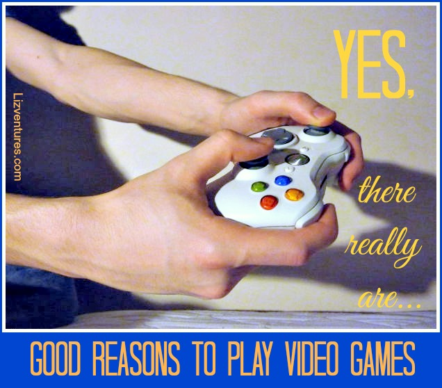 good reasons to play video games