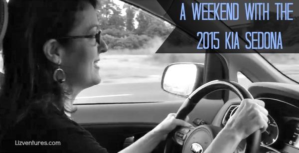 a weekend with the 2015 Kia Sedona